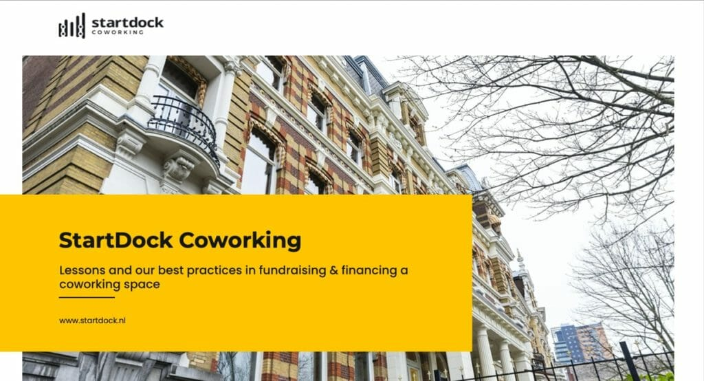 Lessons and best practices in fundraising and financing a coworking space